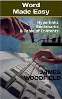 Word Made Easy: Creating Hyperlinks, Bookmarks & Table of Contents