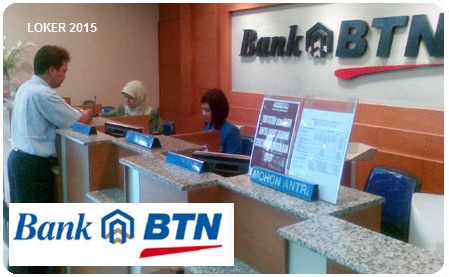 Loker BTN 2015, Info kerja Bank terbaru, Peluang karir BUMN