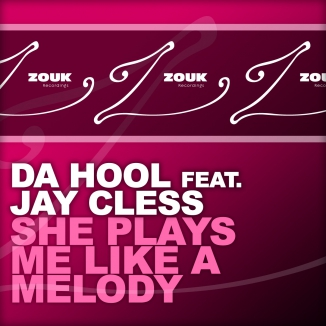 Da Hool feat. Jay Cless-She Plays Me Like A Melody-PROMO-CDR-FLAC-2012-WRE Download