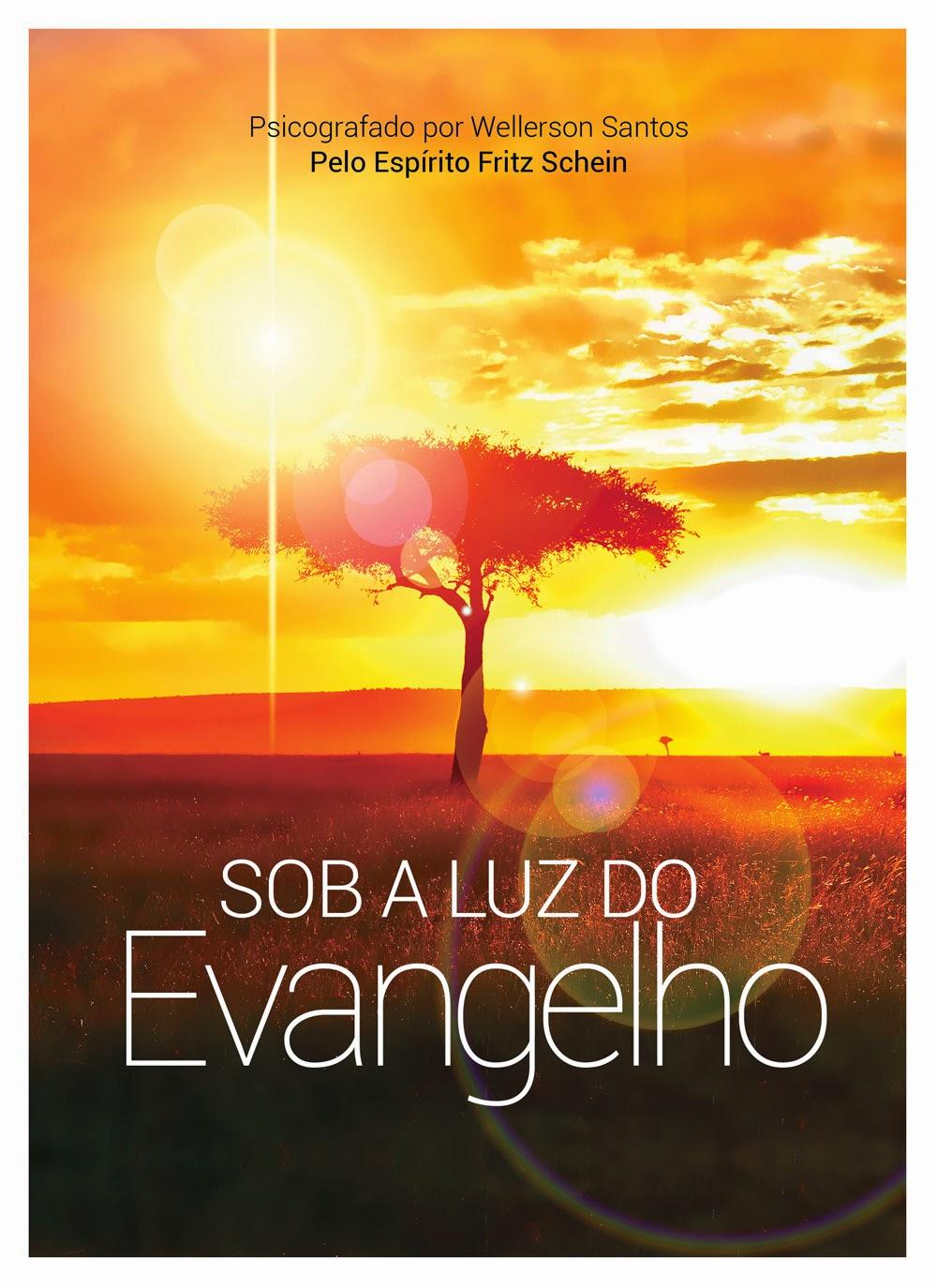 Sob a Luz do Evangelho
