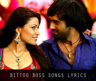 Bittoo Boss Songs Lyrics & Videos