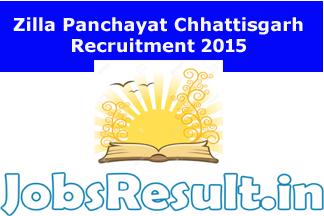 Zilla Panchayat Chhattisgarh Recruitment 2015
