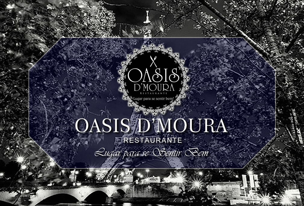 Restaurante OASIS D'Moura