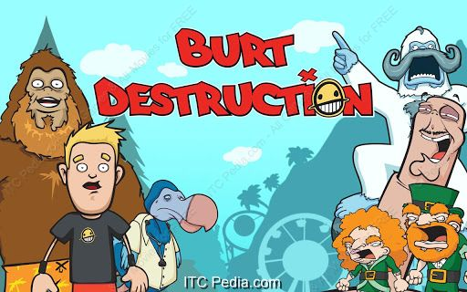 Burt Destruction v1.0 Android - AnDPDA