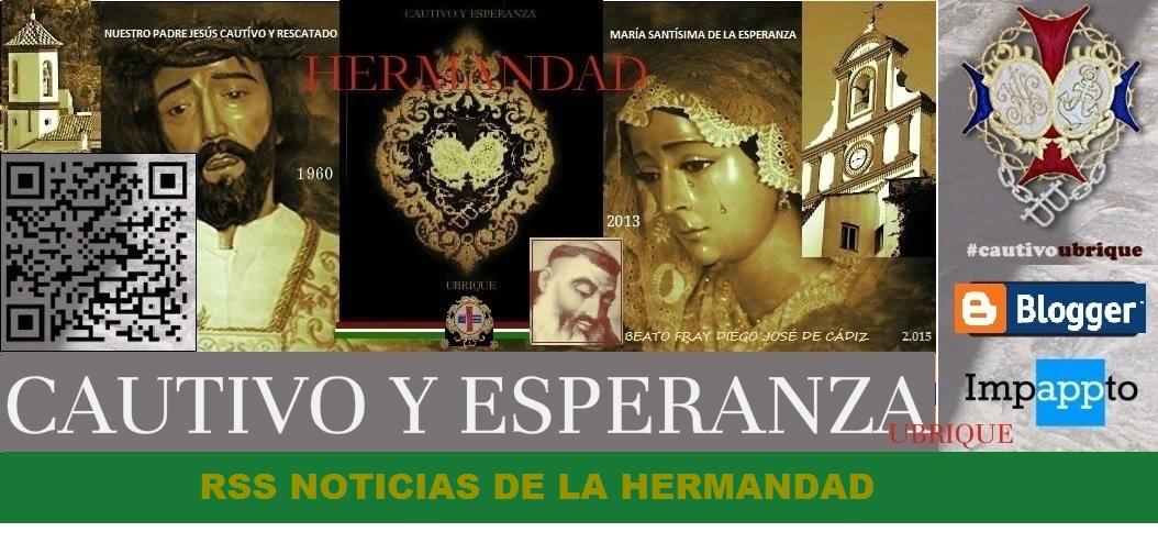 HERMANDAD CAUTIVO Y ESPERANZA DE UBRIQUE.