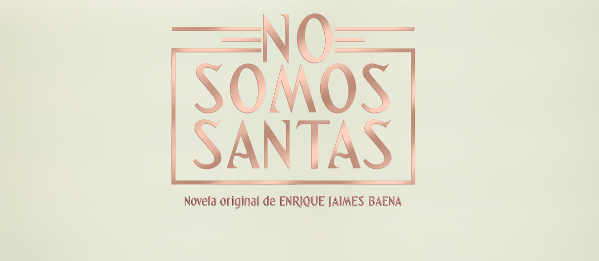 NO SOMOS SANTAS