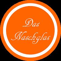 www.dasnaschglas.de