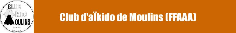 Club d'aïkido de Moulins (FFAAA)