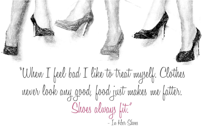 In Her Shoes Quote