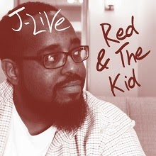 J-Live - Red & The Kid (Single)