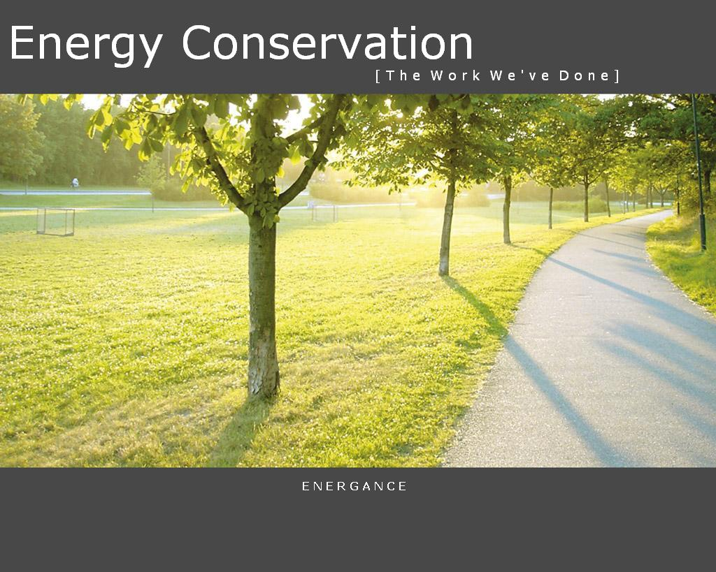 energy conservation auditing Qualify for up to $5,000 back with the home energy conservation program install two or more eligible energy efficiency upgrades to qualify for up to $5,000 back.