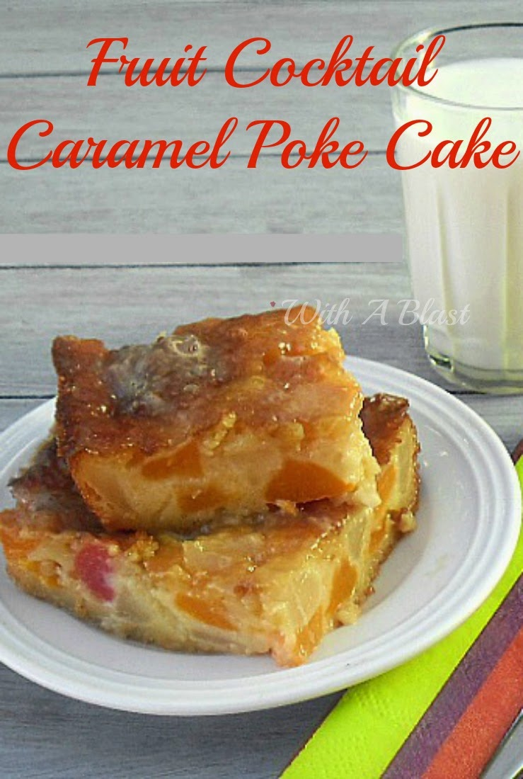 Fruit Cocktail Caramel Poke Cake ~ Gooey, syrupy and amazing ! Serve this cake cold in Summer and warm in Winter with a dollop of ice-cream #PokeCake #Cake
