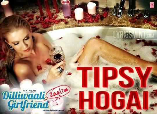 Tipsy Hogai feat. Natalia Kapchuk - Dilliwaali Zaalim Girlfriend