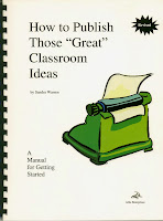 How To Publish Those GREAT Classroom Ideas