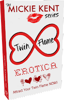 Twin Flame Erotica by Mickie Kent