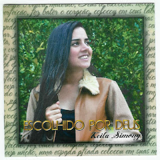 Keila Simony - Escolhido Por Deus 2012