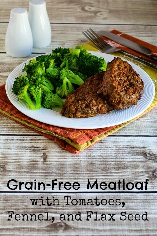 Recipe for Grain-Free Meatloaf with Tomatoes, Fennel, and Flax Seed found on KalynsKitchen.com