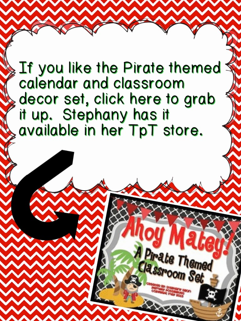 http://www.teacherspayteachers.com/Product/Pirate-Theme-Classroom-Packet-730973