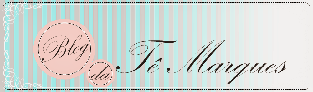 Blog da Tê Marques