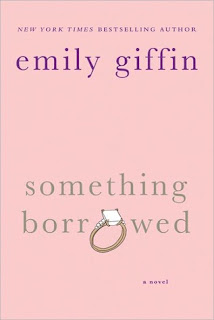 Review: Something Borrowed by Emily Giffin