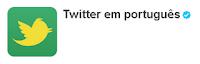 Twitter agora em Português/Br