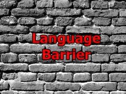 http://2.bp.blogspot.com/-rB0Sb0abXS4/Tbp7qgxb28I/AAAAAAAAA-A/YKfLK3OiXeE/s1600/LanguageBarrier1.jpg