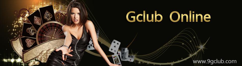 Gclub Online จีคลับ Gclub