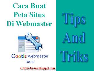 Tips Cara Membuat Peta Situs Di Webmaster Google