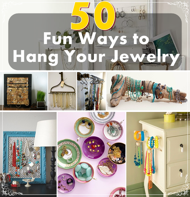 50 fun ways to hang your jewelry diy craft projects