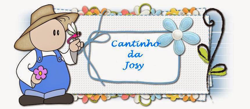 *** Cantinho da Josy ***