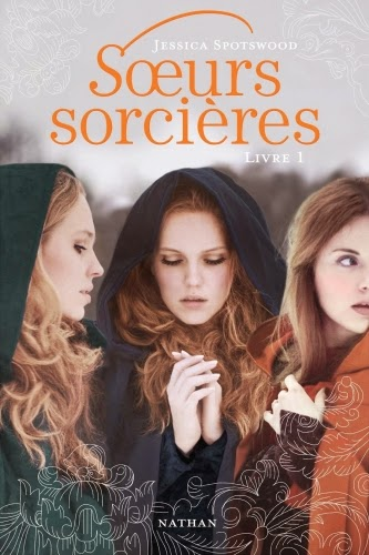 http://leden-des-reves.blogspot.fr/2014/04/soeurs-sorcieres-jessica-spotswood.html