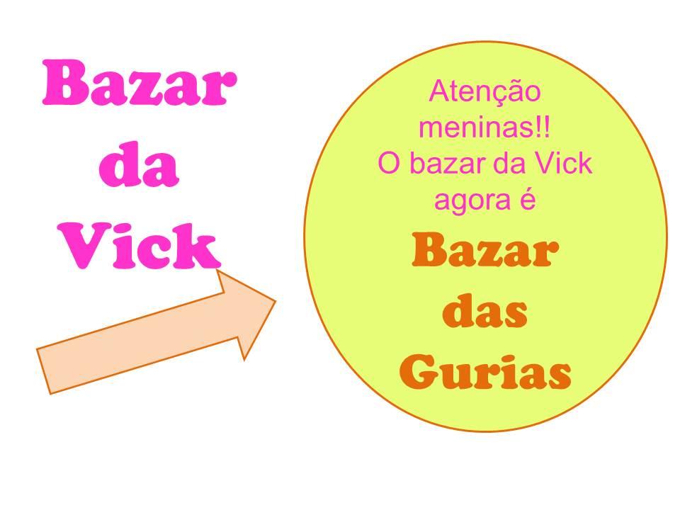 Bazar da Vick