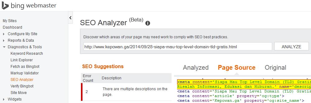 Kepowan-MemperbaikiDataTerstrukturSitusWebBlogBingWebmasterSEOAnalyzer.png | Markup Validator adalah sumber daya lainnya yang disediakan Bing Webmaster untuk membantu webmaster mengetahui apakah Markup yang diaplikasikan telah valid dengan cara menyampaikan URL. Bila merasa kurang puas maka bisa mengaplikasikan SEO Analyzer.