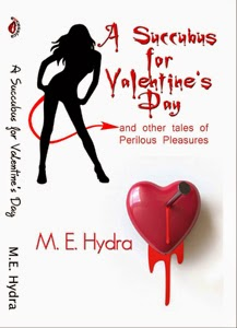http://www.amazon.com/Succubus-Valentines-Other-Perilous-Pleasures-ebook/dp/B004NEW16A/ref=sr_1_3?s=digital-text&ie=UTF8&qid=1405488901&sr=1-3