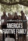America's Fugitive Family (2014)