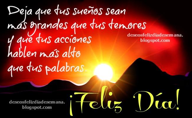 Frases De Aliento En Un Feliz Día Imágenes Y Deseos Feliz Día De