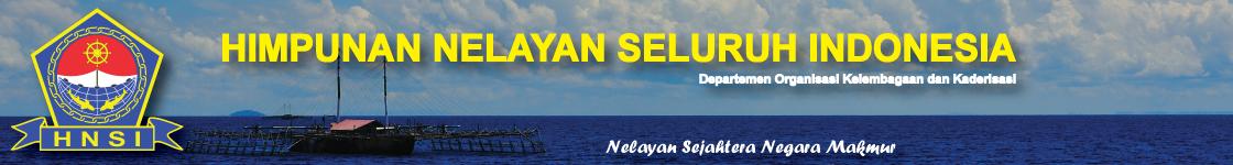 HIMPUNAN NELAYAN SELURUH INDONESIA (HNSI)