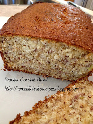 Banana Coconut Bread | Addicted to Recipes