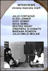 SUSY DEMBO in INTERVIEWS: JULIO CORTÁZAR, ELISA LERNER, NAVA SEMEL, BEATRIZ IRIART