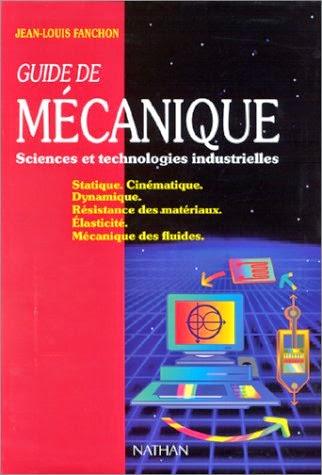 livre guide de m canique sciences et technologies industrielles la biblioth que d 39 tudiant. Black Bedroom Furniture Sets. Home Design Ideas