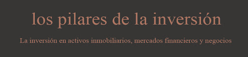 LOS PILARES DE LA INVERSIÓN