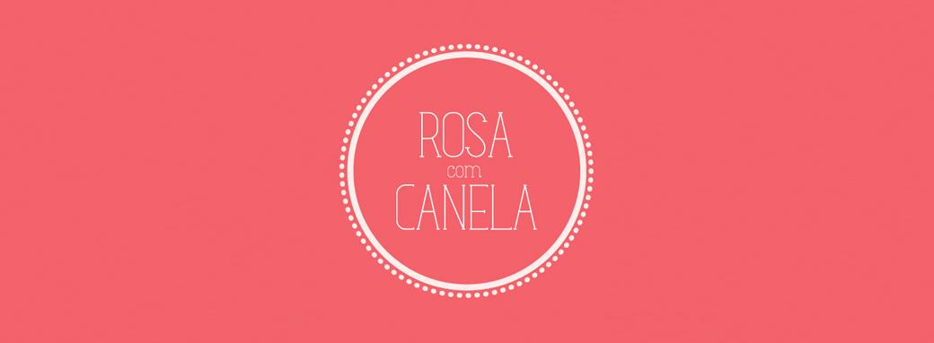 Rosa com Canela