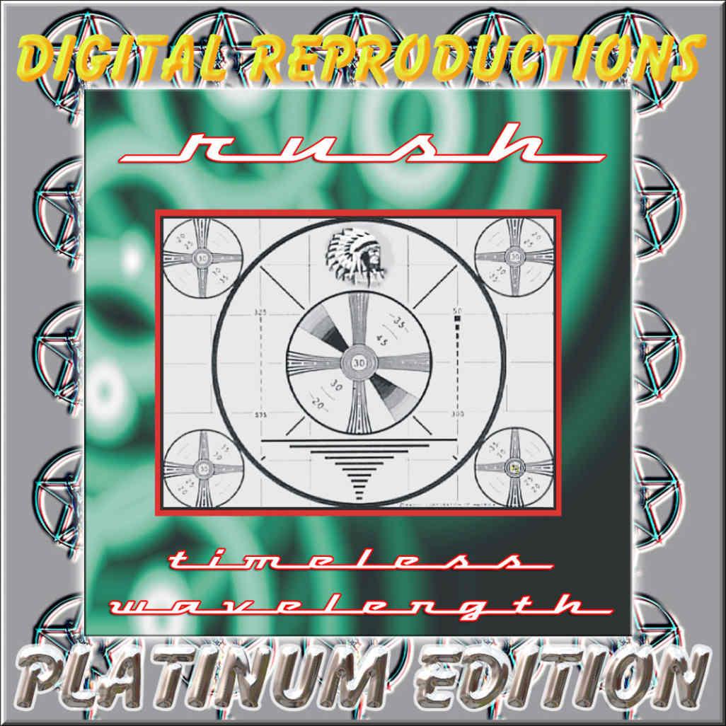 Edition Platinum: Rush: Timeless Wavelenght Platinum Edition. Tarrant County