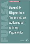 Manual de Diagnóstico e Tratamento de Acidentes por Animais Peçonhentos - 1992