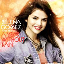 mp3 Download   Selena Gomez and The Scene   A Year Without Rain