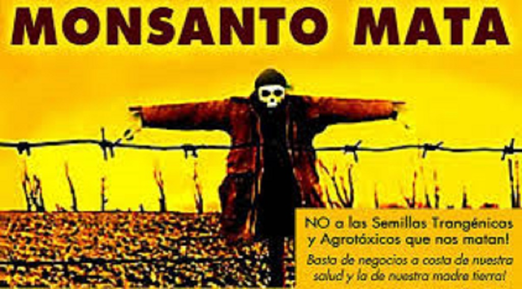 ¡Di NO a Monsanto! Nos están envenenando