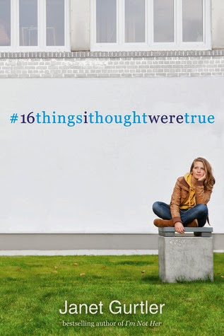 book cover for #16thingsithoughtweretrue by Janet Gurtier