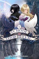 bookcover of SCHOOL FOR GOOD AND EVIL  (The School for Good and Evil #1)  by Soman Chainani