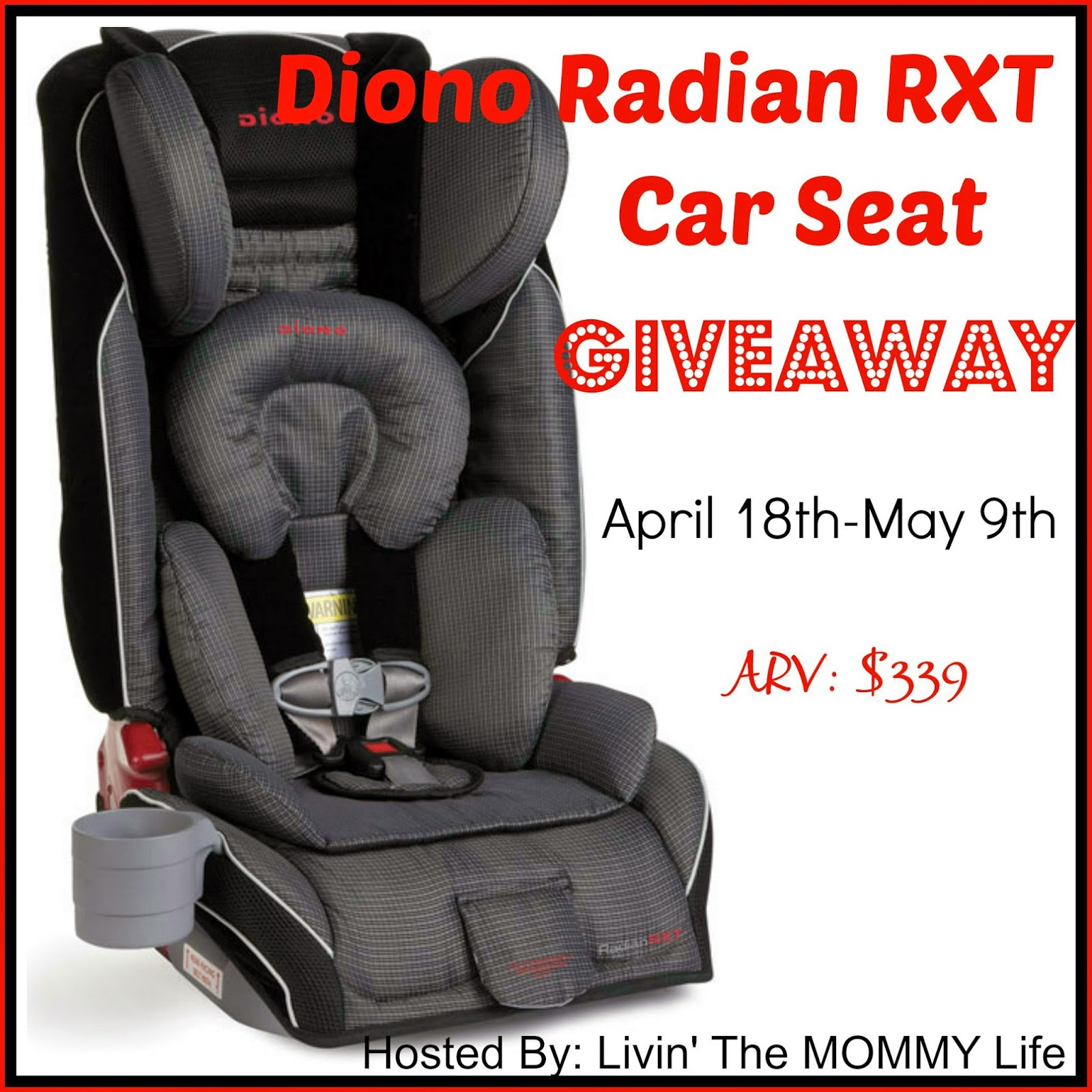 Diono Radian RXT Giveaway