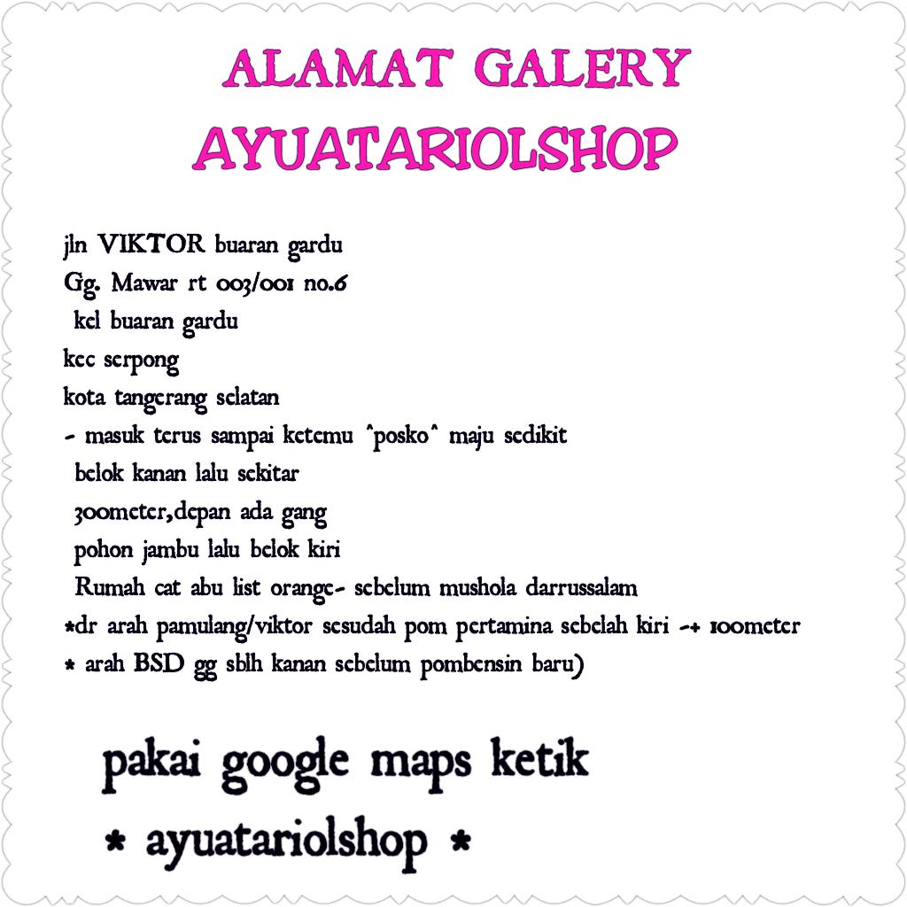 ALAMAT GALERY AYUATARIOLSHOP